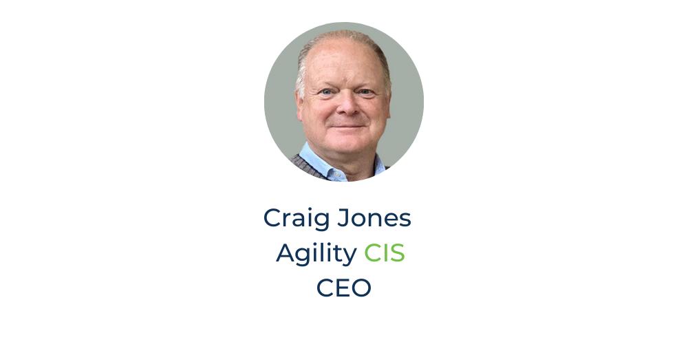 Craig Jones | Agility CIS CEO